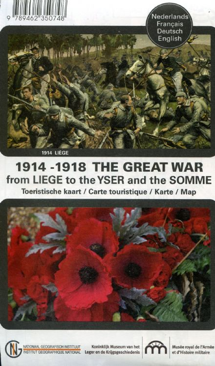 The Great War 1914-18 from Liege to Yser and The Somme